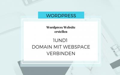 Domain mit 1und1 WordPress Website verbinden – WordPress Teil 1